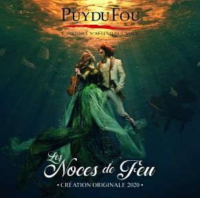 Puy du Fou : Grand Parc & Les Noces de Feu